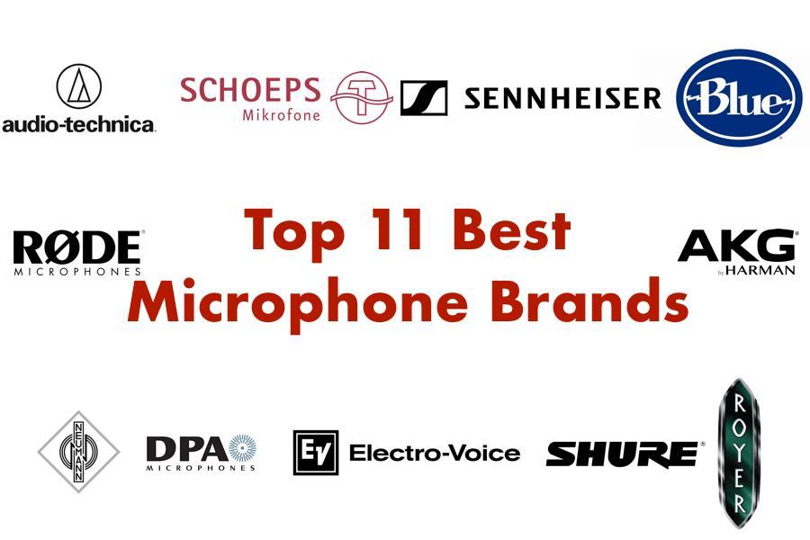 Top 11 thương hiệu micro tốt nhất thế giới