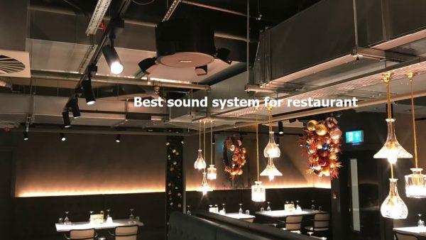 Top 6 hệ thống âm thanh nhà hàng quán cafe acoustics tốt nhất 2021